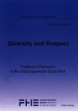 Diversity and Respect - Problems of Perception in the Global Agenda for Social Work