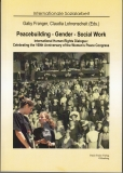 Peacebuilding - Gender - Social Work - International Human Rights Dialogue: Celebrating the 100th Anniversary of the Women's Peace Congress