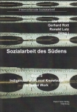 Sozialarbeit des Südens, Bd. 8 - Indigenous and Local Knowledge in Social Work