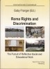 Roma Rights and Discrimination - The Pursuit of Reflective Social and Educational Work