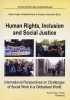 Human Rights, Inclusion and Social Justice - International Perspectives on Challenges of Social Work in a Globalised World